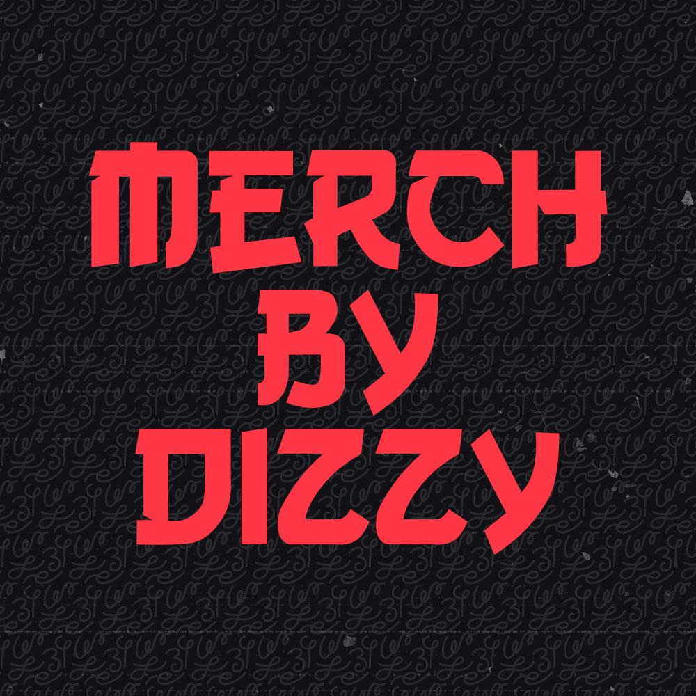 Merch By Dizzy